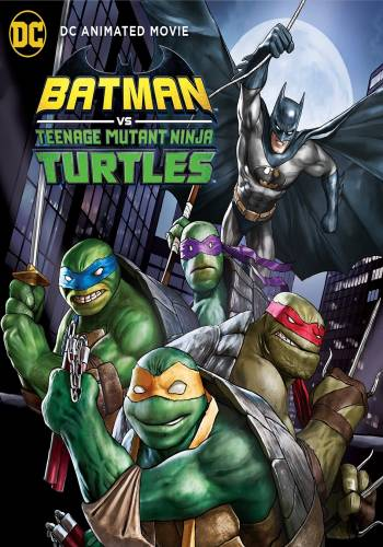 Batman vs. Teenage Mutant Ninja Turtles 1080p